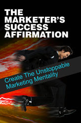 The Marketers Success Affirmation